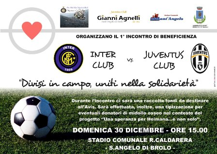 il 30 c'è inter club vs juventus club uniti nella solidarietà
